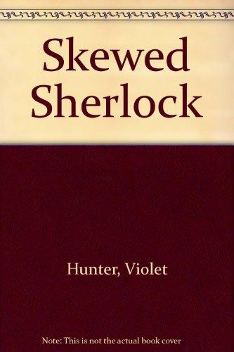 9780938501152: Skewed Sherlock