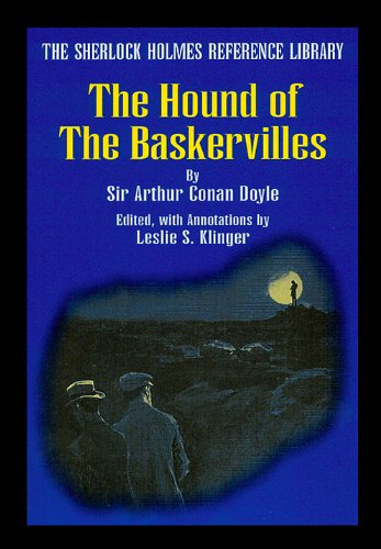 9780938501343: The Hound of the Baskervilles (The Sherlock Holmes Reference Library)