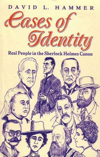 9780938501459: Cases of Identity: Real People in the Sherlock Holmes Canon [Paperback] by Ha...