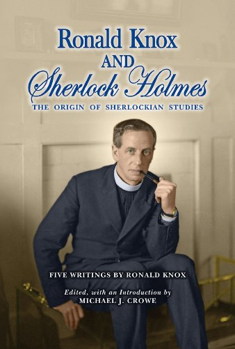 9780938501541: Ronald Knox and Sherlock Holmes: The Origin of Sherlockian Studies