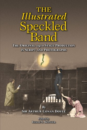 9780938501565: The Illustrated Speckled Band: The Original 1910 Stage Production in Script and Photographs.