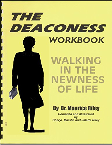 9780938503095: THE DEACONESS: Walking In The Newness Of Life -WORKBOOK