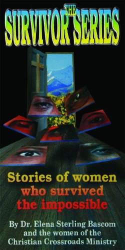 9780938503354: THE SURVIVOR SERIES-STORIES OF WOMEN WHO SURVIVED THE IMPOSSIBLE-Christian Crossroads Ministry
