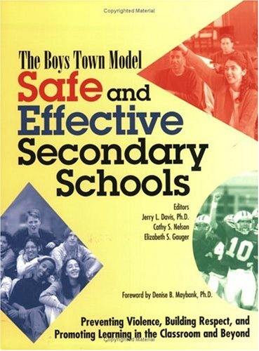 9780938510758: Safe and Effective Secondary School: The Boys Town Model