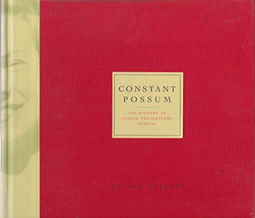 Constant possum: The history of Sandia Preparatory: Liberty, Lou