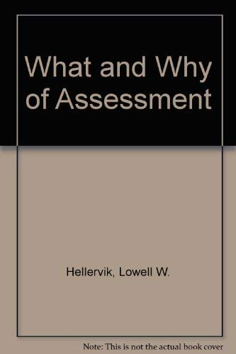 9780938529040: What and Why of Assessment
