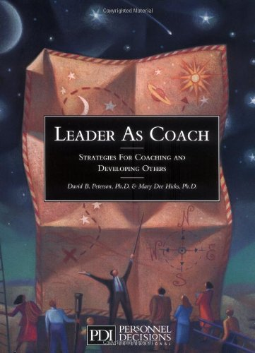 Leader As Coach: Strategies for Coaching &: Hicks, Mary Dee;