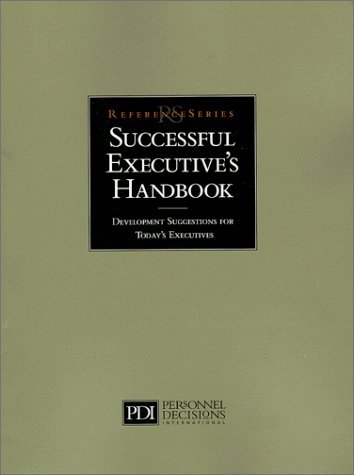9780938529156: The Successful Executive's Handbook : Development Suggestions for Today's Executives