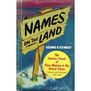 9780938530022: Names on the Land: A Historical Account of Place-Naming in the United States