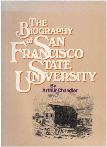 9780938530336: Biography of San Francisco State University