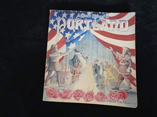 9780938530466: A Short History of Portland