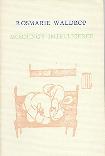 Morning's Intelligence (0938535773) by Waldrop, Rosemarie