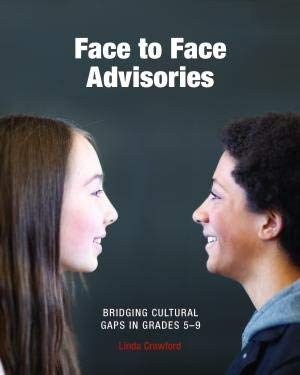 9780938541202: Face to Face Advisories: Bridging Cultural Gaps in Grades 5–9