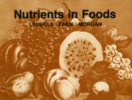 Nutrients in Foods: Leveille, Gilbert A.;
