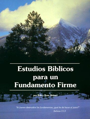 9780938558224: Estudios Biblicos Para Un Fundamento Firme