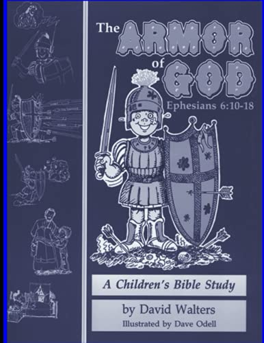 9780938558521: The Armor of God: a Children's Bible Study in Ephesians 6:10-18