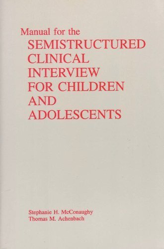 9780938565321: Manual for the semistructured clinical interview for children and adolescents