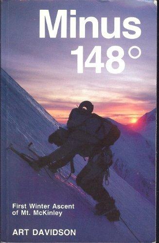 Minus 148 Degrees : First Winter Ascent: Art Davidson
