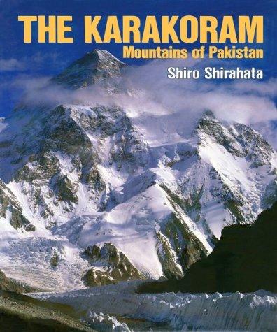 9780938567257: The Karakoram: Mountains of Pakistan