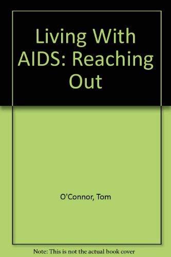 9780938569008: Living With AIDS: Reaching Out