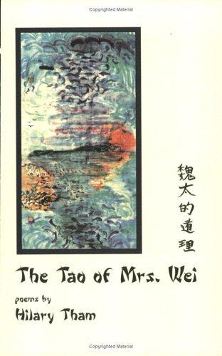 The Tao of Mrs. Wei: Hilary Tham