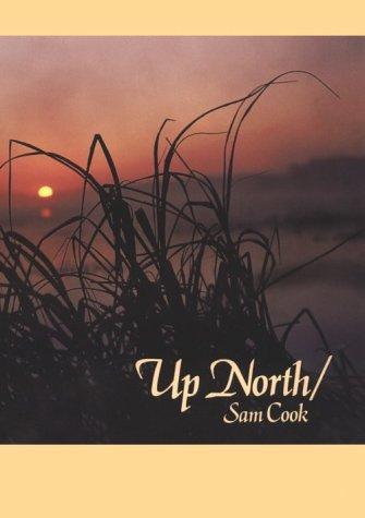 Up North: Cook, Sam