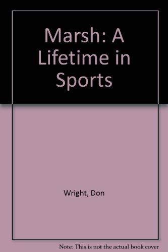 Marsh: A Lifetime in Sports: Wright, Don