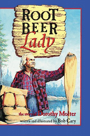 ROOT BEER LADY - The Story of: Cary, Bob