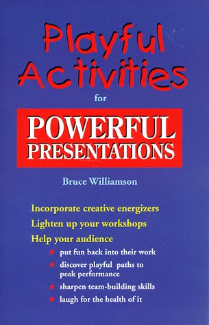 9780938586777: Playful Activities for Powerful Presentations