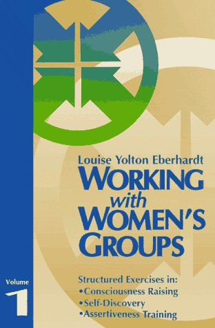 9780938586951: Working With Women's Groups: 001