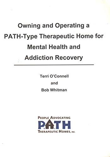 9780938609919: Owning and Operating a PATH-Type Therapeutic Home for Mental Health and Addiction Recovery