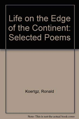9780938626046: Life on the Edge of the Continent: Selected Poems