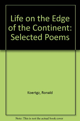 9780938626053: Life on the Edge of the Continent: Selected Poems