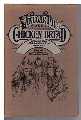 Vinegar Pie and Chicken Bread: A Woman's: Jackson, Nannie Stillwell;