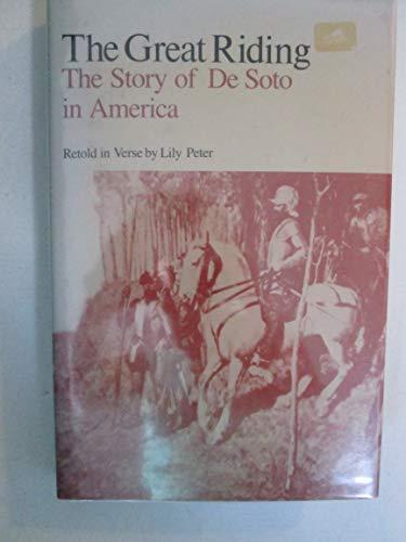 9780938626145: Great Riding: Story of De Soto in America (The University of Arkansas Press reprint series)