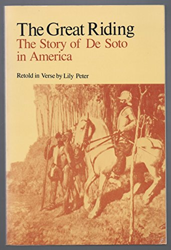 9780938626176: The Great Riding: The Story of Desoto in America