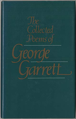 9780938626237: Collected Poems of George Garrett