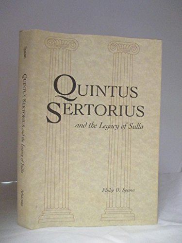 9780938626640: Quintus Sertorius and the Legacy of Sulla