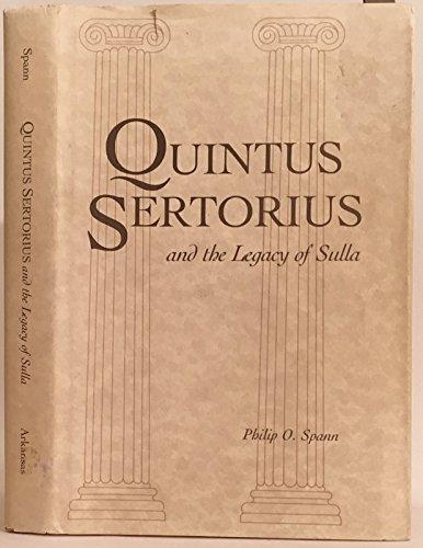 9780938626640: Quintus Sertorius and the Legacy of Sulla
