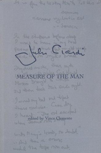 John Ciardi: Measure of the Man: Clemente, Vince (Editor)