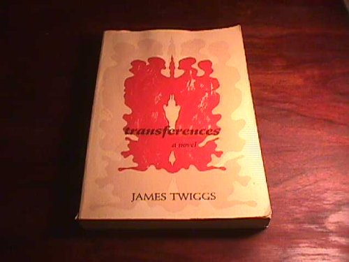 Transferences: Twiggs, James