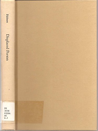 Displaced Person: The Travel Essays (Selected Essays: John Clellon Holmes