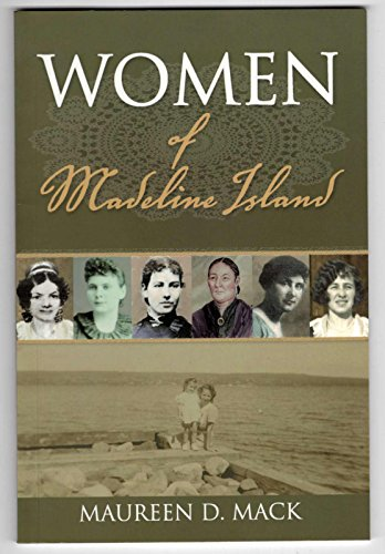 Women of Madeline Island: Maureen D. Mack