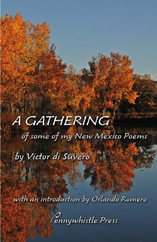 9780938631514: A Gathering: of some of my New Mexico Poems