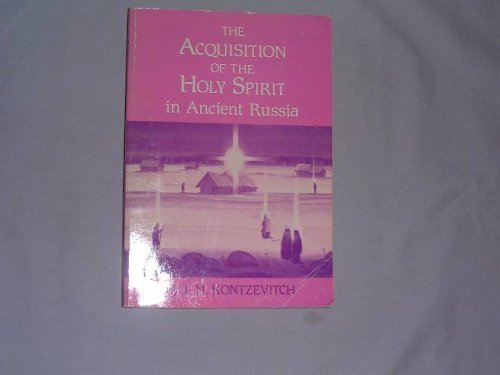9780938635260: The Acquisition of the Holy Spirit in Ancient Russia