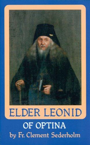 9780938635666: Elder Leonid of Optina