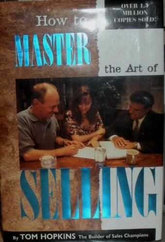 9780938636014: How to Master the Art of Selling