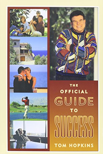 Official Guide To Success Tom Hopkins' Personal Success Program