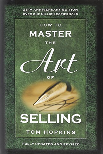 9780938636526: How to Master the Art of Selling