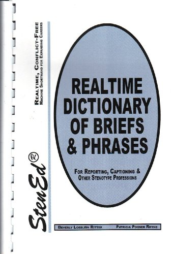 9780938643746: Dictionary of briefs & phrases: Real time computer-compatible machine shorthand for expanding careers
